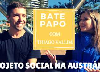 Bate-Papo Thiago Vallim - Projeto Social na Austrália