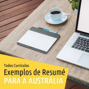 Todos Currículos Para Trabalhar na Austrália